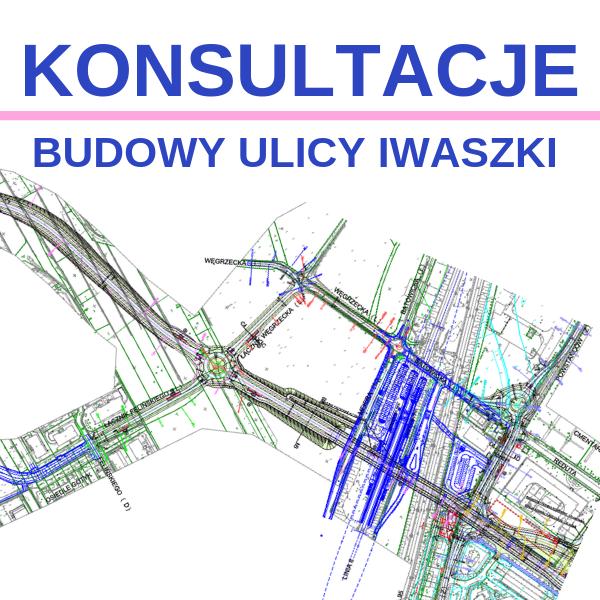 Podsumowanie konsultacji budowy ulicy Iwaszki w Krakowie