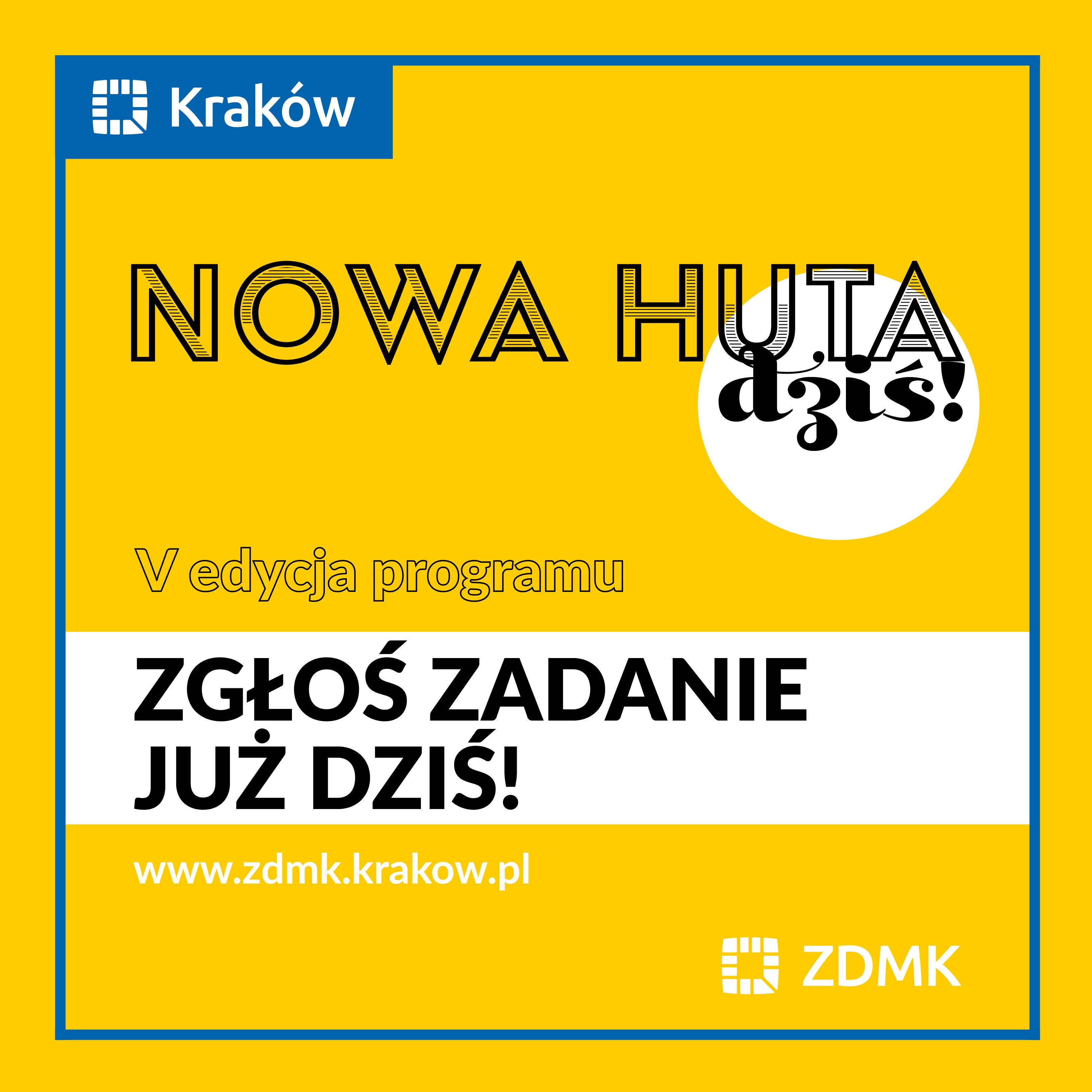 Piąta edycja programu Nowa Huta dziś!