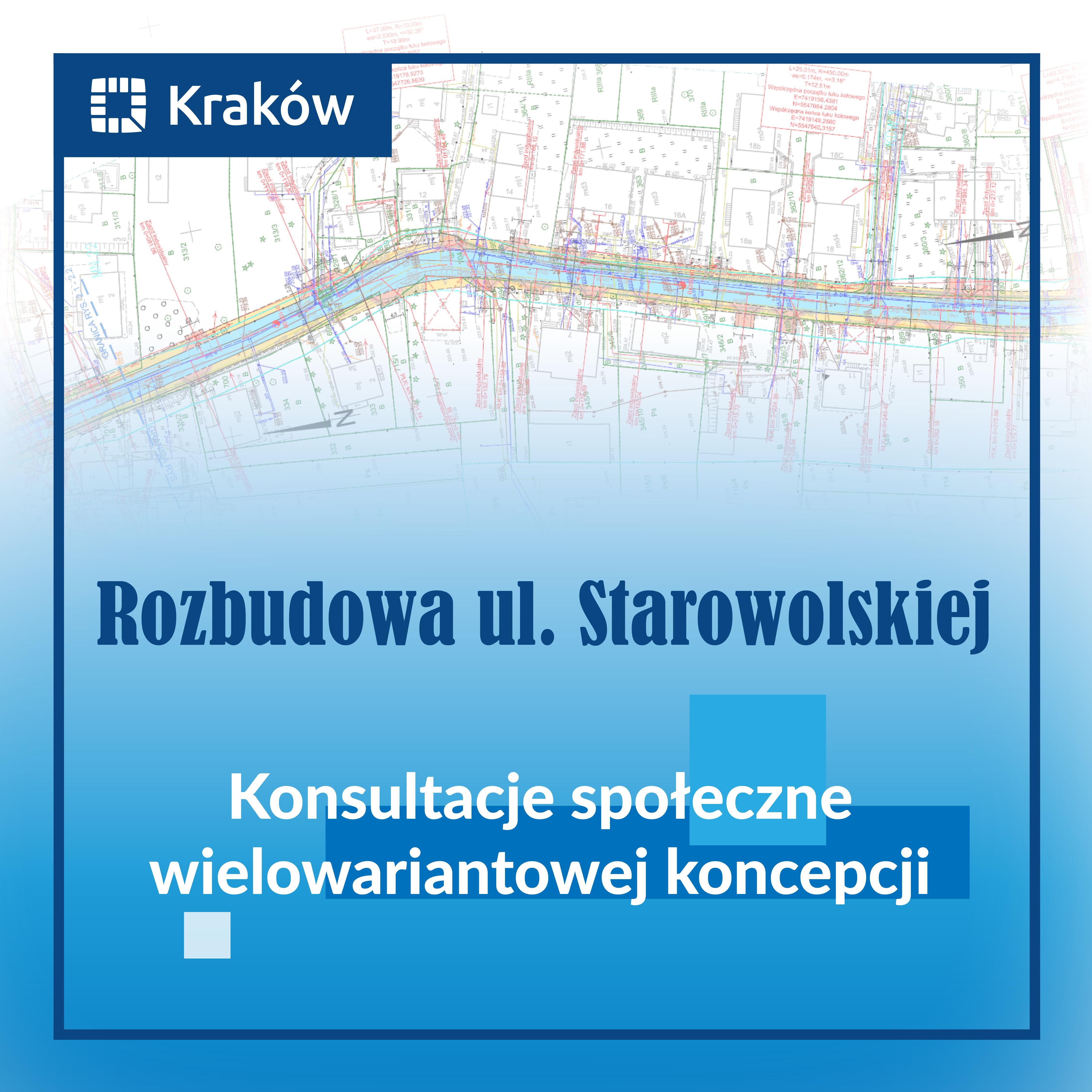 """Rozpoczynamy konsultacje """"Rozbudowy ul. Starowolskiej"""" w Krakowie"""